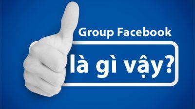 Group facebook là gì?