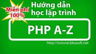 Hướng dẫn học lập trình PHP cho người mới bắt đầu