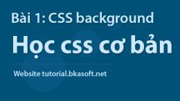 Bài 1 – Thuộc tính CSS Background