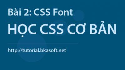 Bài 3 – Thuộc tính CSS font