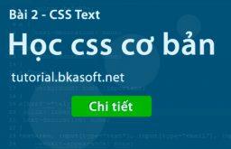 Bài 2 – Thuộc tính CSS Text