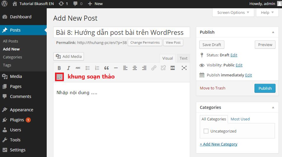 Bài 8: Hướng dẫn post bài trên WordPress