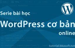 Serie bài học WordPress cơ bản
