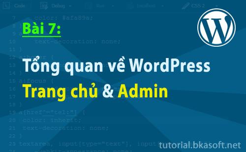 Bài 7 : Tổng quan về WordPress và các chức năng chính