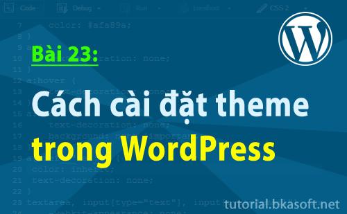 Cách cài đặt theme trong WordPress