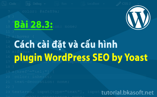 cach-cai-dat-va-cau-hinh-plugin-wordpress-seo-by-yoast