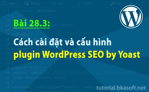 cach-cai-dat-va-cau-hinh-plugin-wordpress-seo-by-yoast
