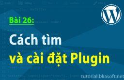 Bài 26: Cách tìm và cài đặt Plugin