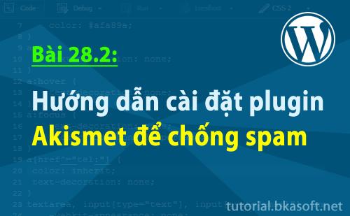huong-dan-cai-dat-plugin-akismet-de-chong-spam