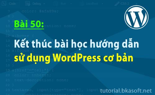 ket-thuc-bai-hoc-huong-dan-su-dung-wordpress-co-ban