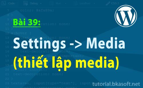 settings-media-thiet-lap-media