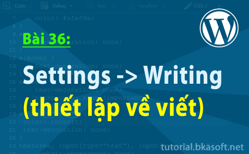 settings-writing-thiet-lap-ve-viet
