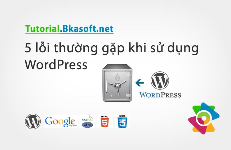 5-loi-thuong-gap-khi-su-dung-wordpress