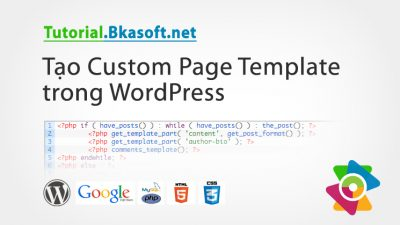 Tạo Custom Page Template trong WordPress