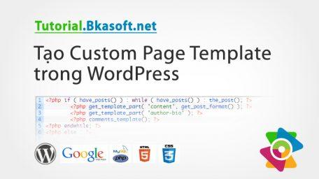 Tạo Custom Page Template trong WordPress