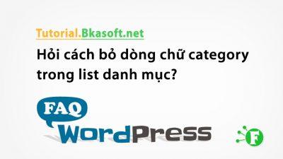 Hỏi cách bỏ dòng chữ category trong list danh mục?