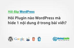 Hỏi Plugin nào WordPress mà hide 1 nội dung ở trong bài viết, bắt nhập captcha sẽ show ra phần hide?