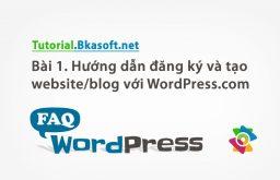 Bài 1. Hướng dẫn đăng ký và tạo Website/blog trên WordPress.com