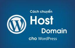 Cách chuyển host hoặc đổi domain trong WordPress