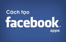Cách tạo Facebook Apps và lấy App ID, Secret Key