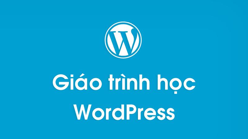 Giáo trình hướng dẫn học WordPress căn bản