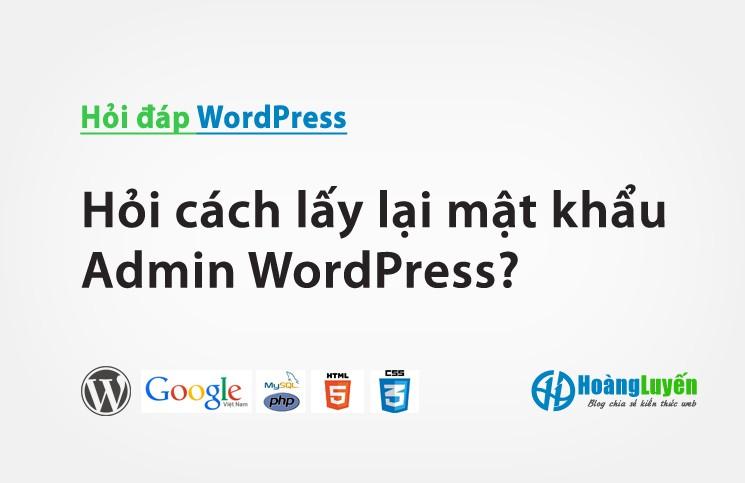 hoi-cach-lay-lai-mat-khau-dang-nhap-cho-website-cai-dat-wordpress