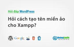 Hỏi cách tạo tên miền ảo cho Xampp?