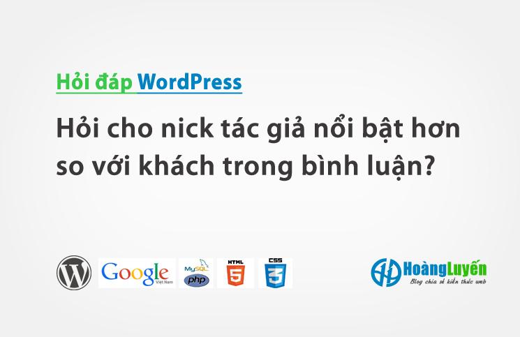 hoi-cho-nick-tac-gia-noi-bat-hon-so-voi-khach-trong-binh-luan-trong-wordpress