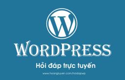 Hỏi đáp: Cách chỉnh sửa giao diện WordPress