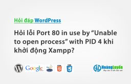 "Hỏi lỗi Port 80 in use by ""Unable to open process"" with PID 4 khi khởi động Xampp?"