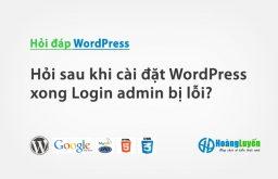 Hỏi lỗi khi đăng nhập admin trong WordPress?