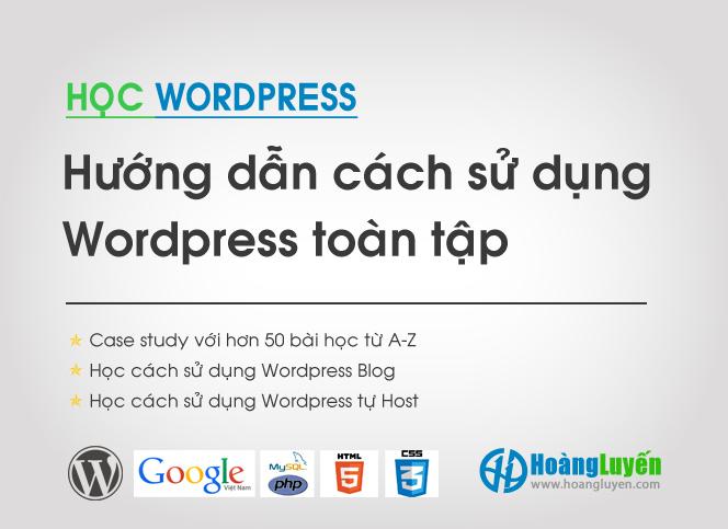 Hướng dẫn cách sử dụng WordPress toàn tập