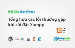 Tổng hợp các lỗi thường gặp khi cài đặt Xampp – Phần 3
