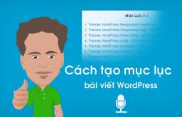 Cách tạo mục lục bài viết WordPress bằng Plugin