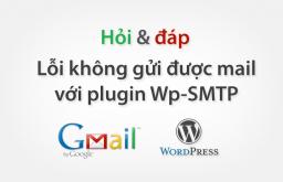 Hỏi đáp: Contact Form 7 không gửi thư qua SMTP WordPress