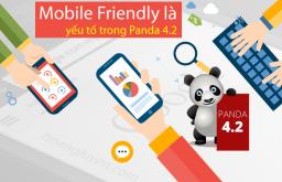 Mobile Friendly là một yếu tố trong Panda 4.2