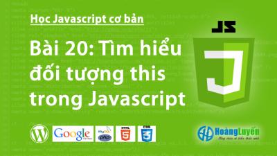 Tìm hiểu đối tượng this trong Javascript