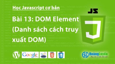 Tìm hiểu DOM Element trong Javascript