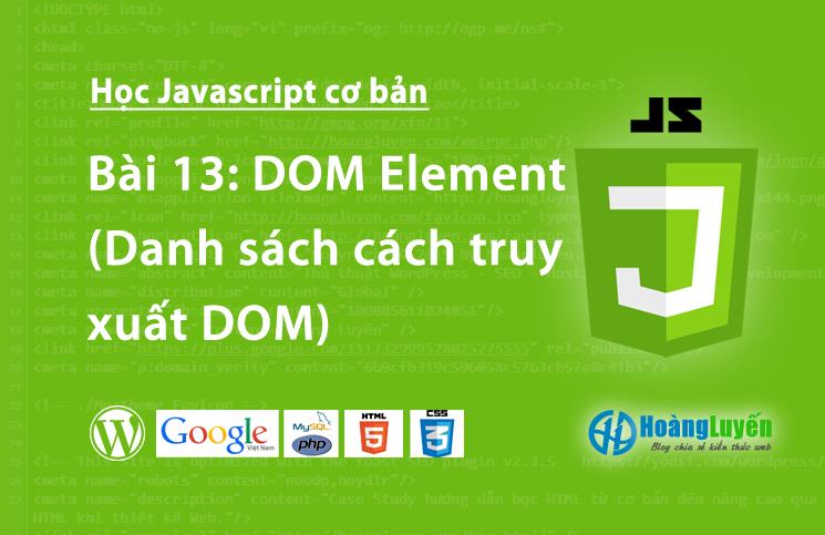 DOM Element (Danh sách cách truy xuất DOM)