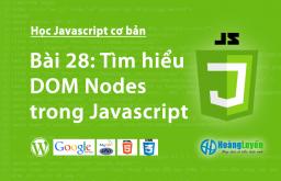 Tìm hiểu DOM Nodes trong Javascript
