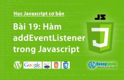Tìm hiểu hàm addEventListener() trong Javascript
