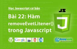 Tìm hiểu hàm removeEventListener() trong Javascript