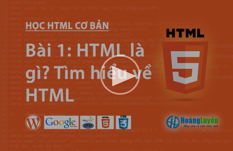 Video HTML là gì? Tìm hiểu về HTML