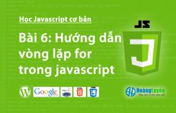 Hướng dẫn vòng lặp for trong Javascript