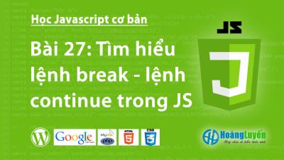 Tìm hiểu lệnh break – continue trong Javascript