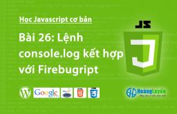 Lệnh console.log kết hợp với Firebug trong Javascript