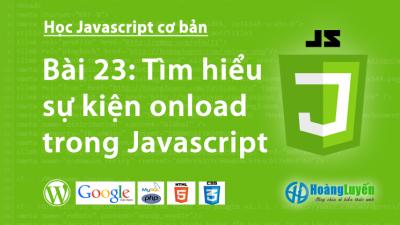 Tìm hiểu sự kiện onload trong Javascript
