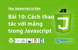 Cách thao tác với mảng trong Javascript