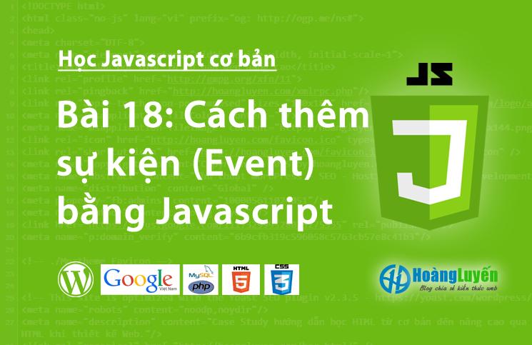 Cách thêm sự kiện (Event) bằng Javascript