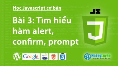 Tìm hiểu các hàm alert() – confirm() – prompt() trong Javascript